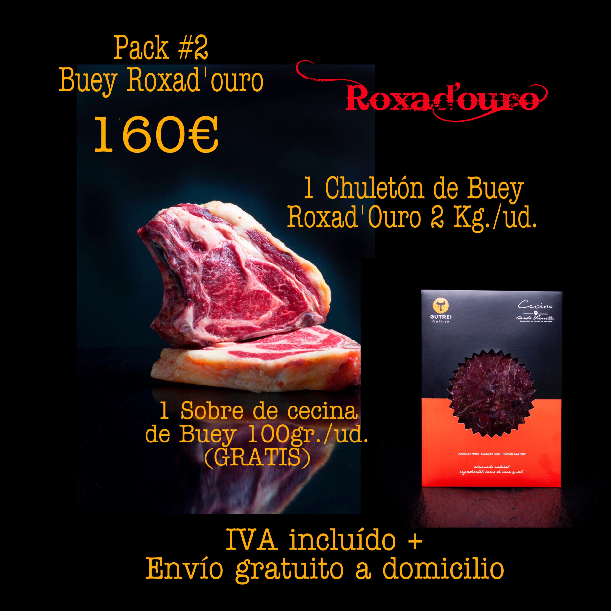 Pack 1 Buey Roxad'Ouro